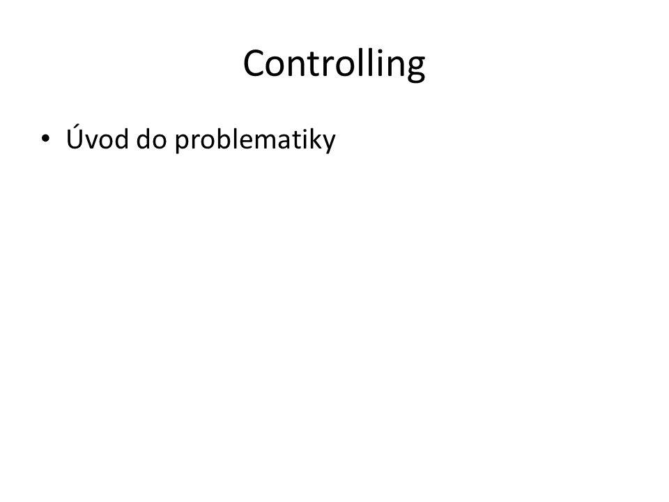 Controlling Úvod do problematiky