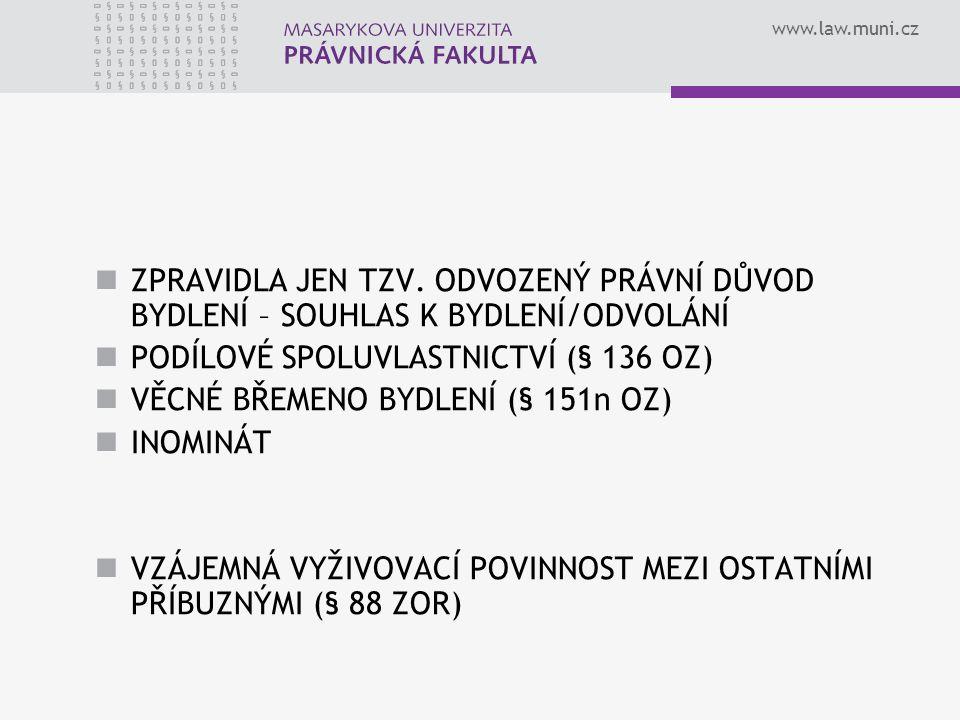 www.law.muni.cz ZPRAVIDLA JEN TZV.