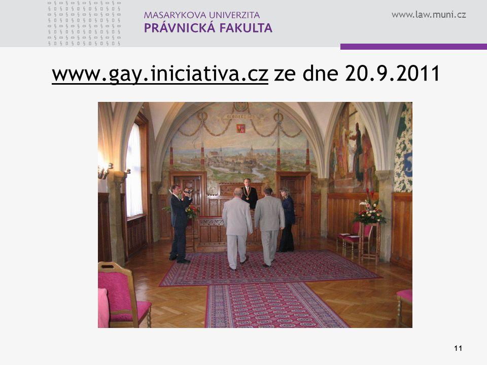 www.law.muni.cz www.gay.iniciativa.czwww.gay.iniciativa.cz ze dne 20.9.2011 11