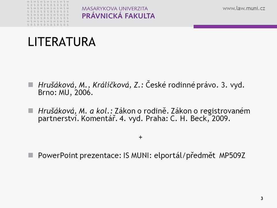www.law.muni.cz 14 ZASTOUPENÍ Manželství zákonné: - manžel zastupuje manžela v běžných záležitostech a jsou zavázáni společně a nerozdílně (§ 21 ZOR); - obvyklou správu majetku v SJM vykonává každý z manželů (§ 145 odst.