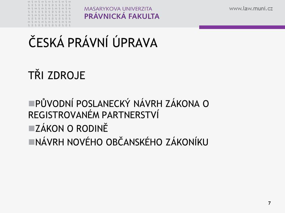 www.law.muni.cz 8 Registrované partnerství slavilo Páry stejného pohlaví již mohou uzákoňovat své svazky pět let.