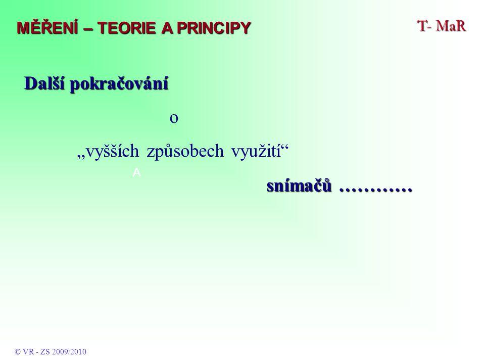 T- MaR © VR - ZS 2009/2010 SBĚRNICE MĚŘENÍ – TEORIE A PRINCIPY