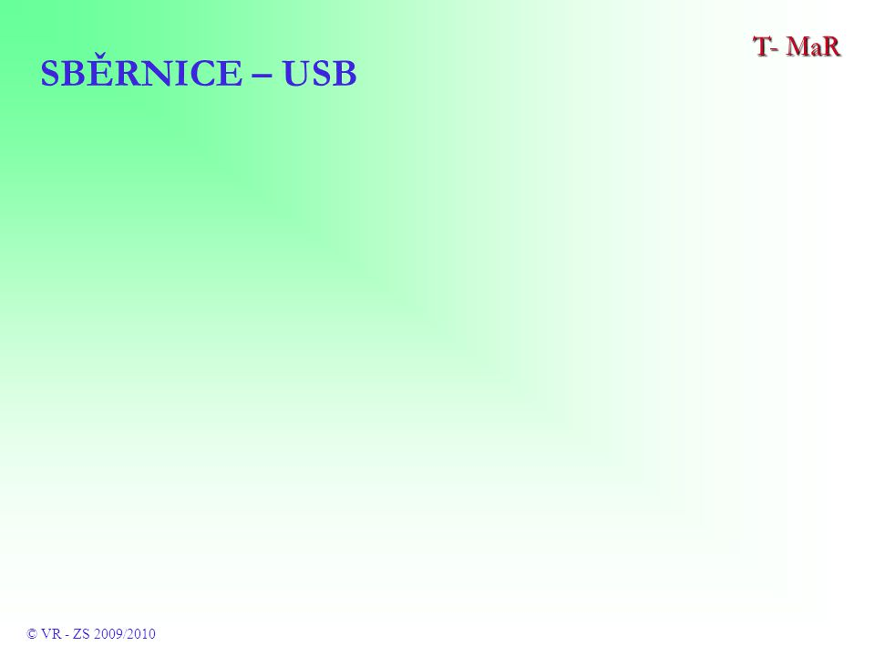 SBĚRNICE – USB T- MaR © VR - ZS 2009/2010