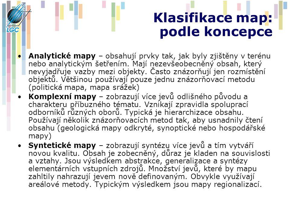 Klasifikace map: podle koncepce Analytické mapy – obsahují prvky tak, jak byly zjištěny v terénu nebo analytickým šetřením.