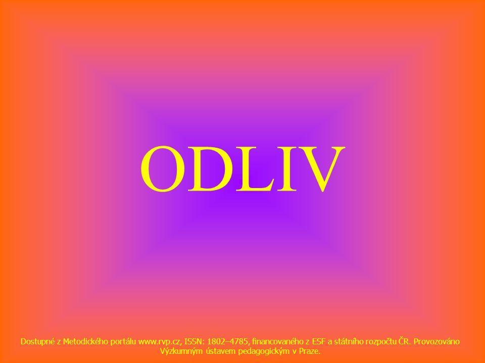 ODLIV Dostupné z Metodického portálu www.rvp.cz, ISSN: 1802–4785, financovaného z ESF a státního rozpočtu ČR.
