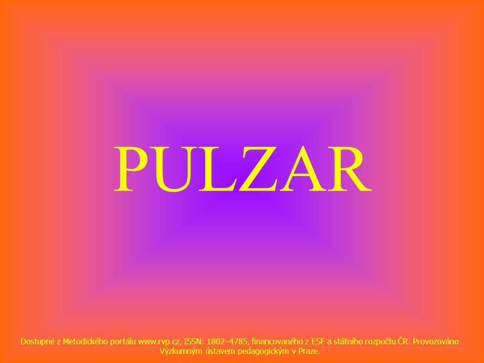 PULZAR Dostupné z Metodického portálu www.rvp.cz, ISSN: 1802–4785, financovaného z ESF a státního rozpočtu ČR.
