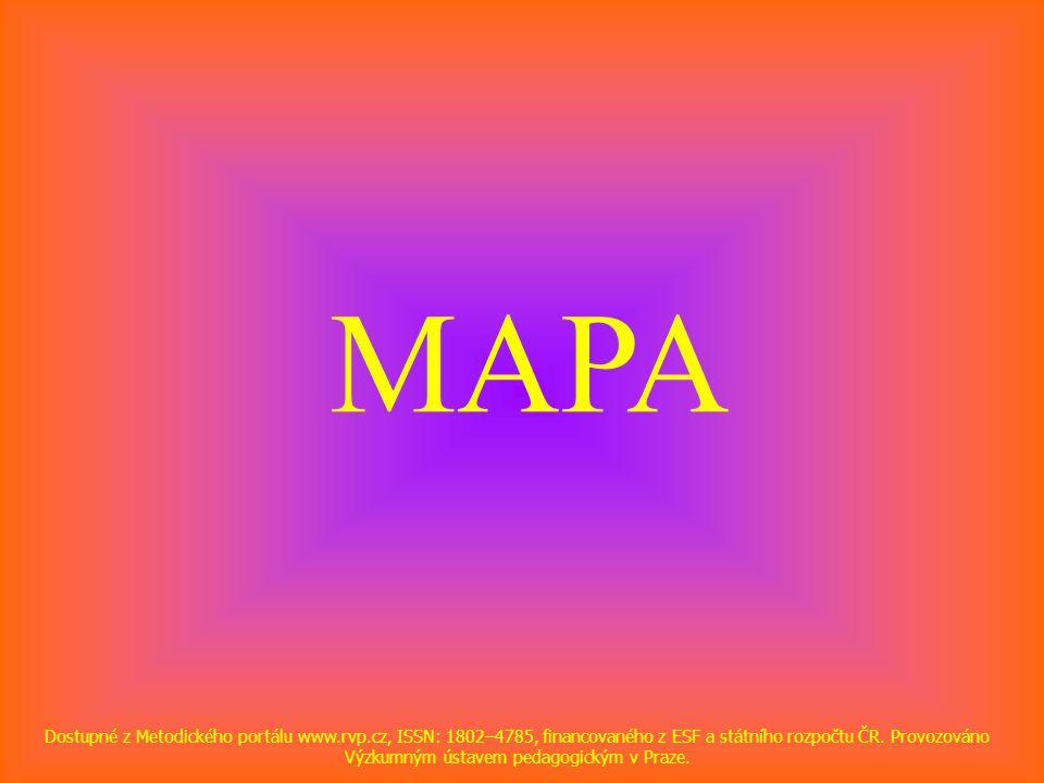 MAPA Dostupné z Metodického portálu www.rvp.cz, ISSN: 1802–4785, financovaného z ESF a státního rozpočtu ČR.
