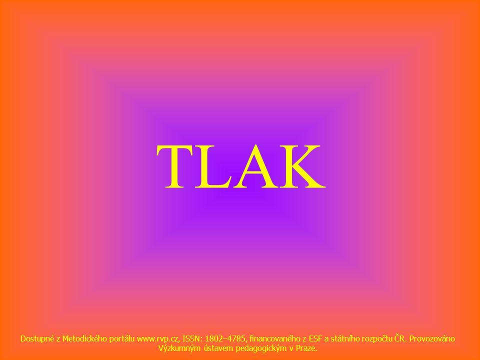 TLAK Dostupné z Metodického portálu www.rvp.cz, ISSN: 1802–4785, financovaného z ESF a státního rozpočtu ČR.