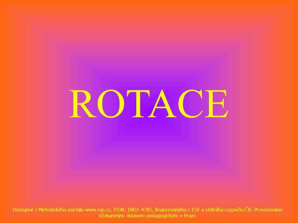 ROTACE Dostupné z Metodického portálu www.rvp.cz, ISSN: 1802–4785, financovaného z ESF a státního rozpočtu ČR.