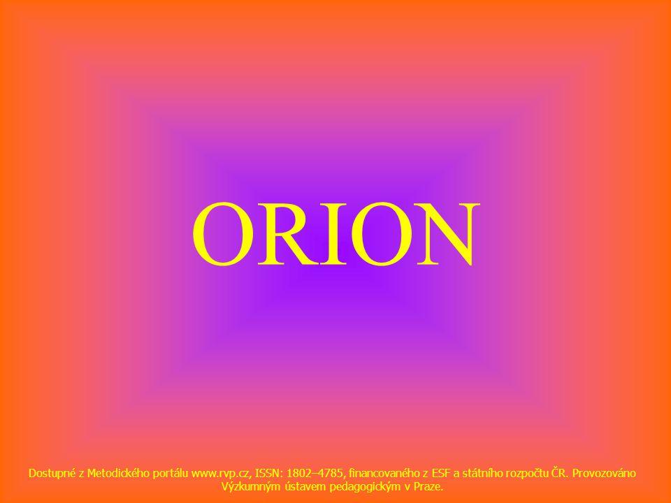 ORION Dostupné z Metodického portálu www.rvp.cz, ISSN: 1802–4785, financovaného z ESF a státního rozpočtu ČR.