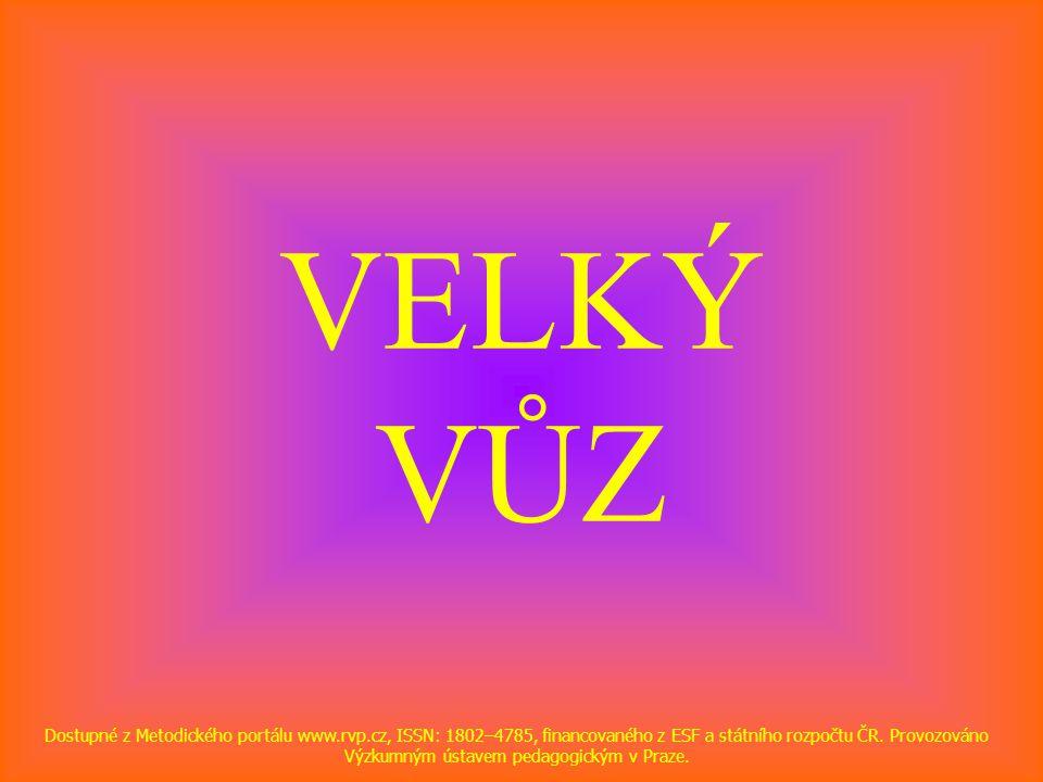 VELKÝ VŮZ Dostupné z Metodického portálu www.rvp.cz, ISSN: 1802–4785, financovaného z ESF a státního rozpočtu ČR.