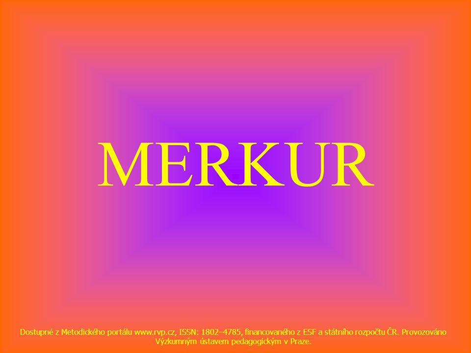MERKUR Dostupné z Metodického portálu www.rvp.cz, ISSN: 1802–4785, financovaného z ESF a státního rozpočtu ČR.