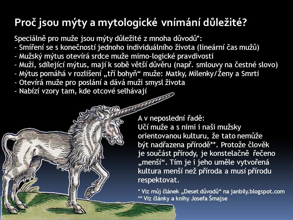 Proč jsou mýty a mytologické vnímání důležité.