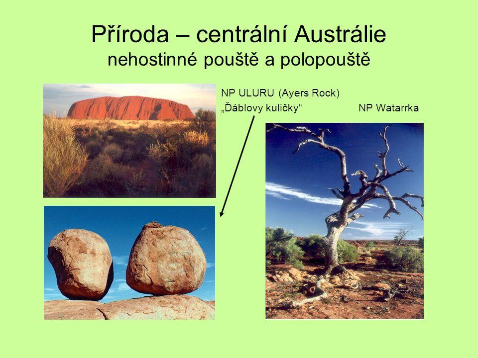 """Příroda – centrální Austrálie nehostinné pouště a polopouště NP ULURU (Ayers Rock) """"Ďáblovy kuličky"""" NP Watarrka"""