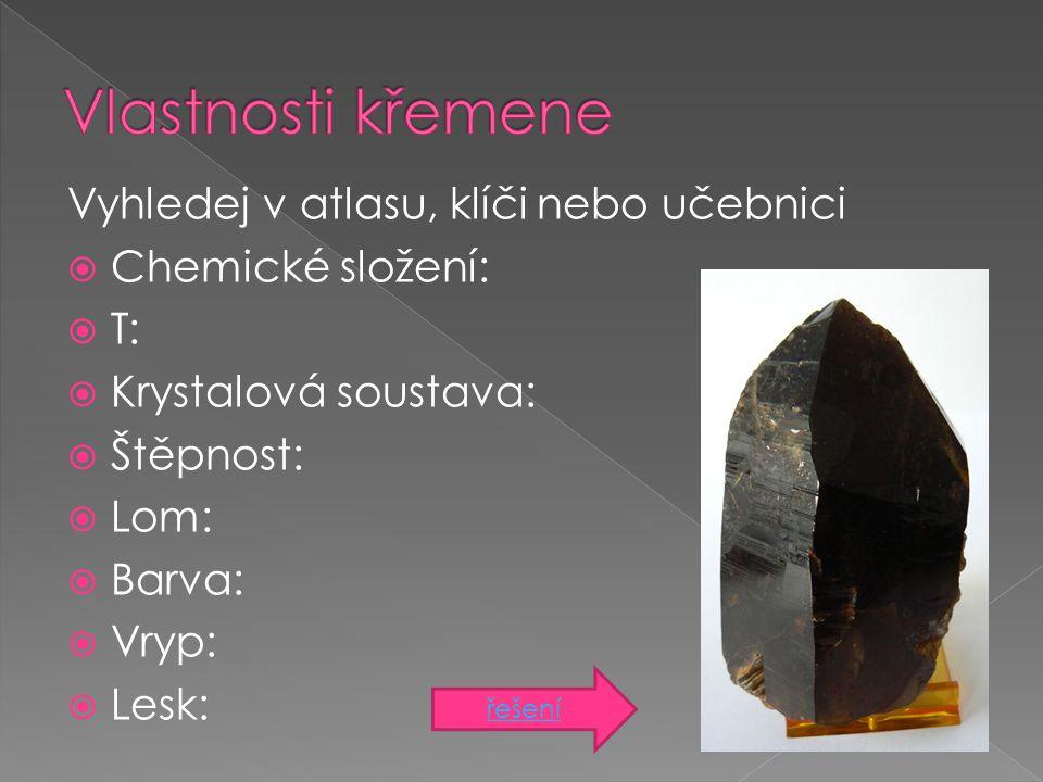 a.karneol b. křišťál c. ametyst d. záhněda e. chalcedon f.