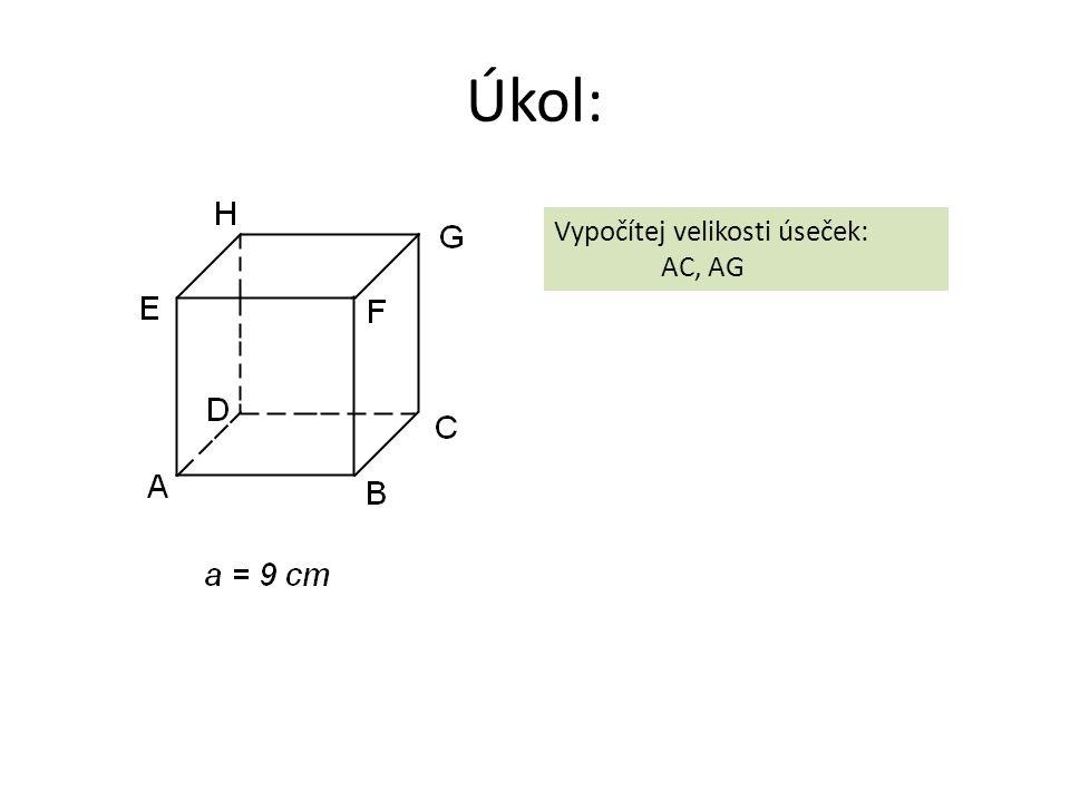 Úkol: Vypočítej velikosti úseček: AC, AG