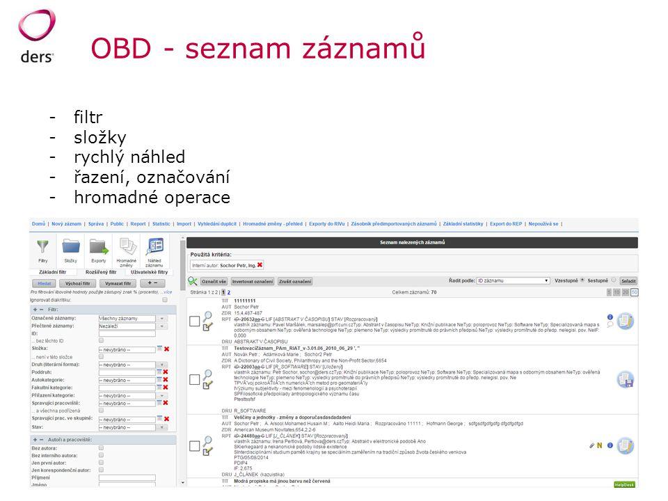 OBD - seznam záznamů -filtr -složky -rychlý náhled -řazení, označování -hromadné operace