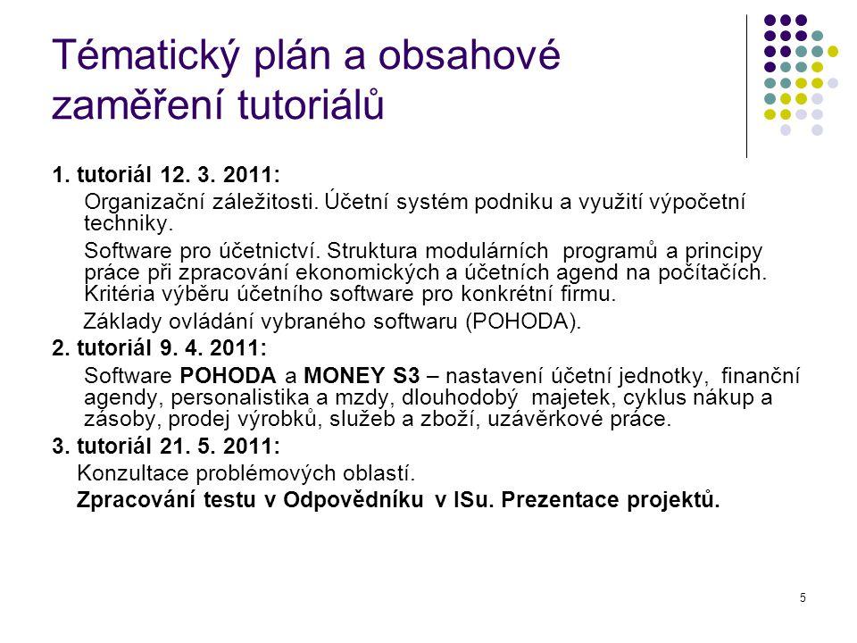 5 Tématický plán a obsahové zaměření tutoriálů 1.tutoriál 12.