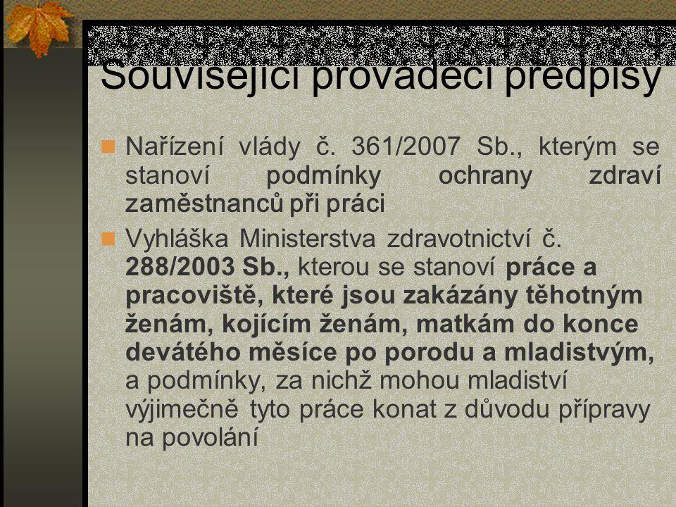 Související prováděcí předpisy Nařízení vlády č.