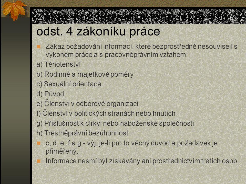 Zákaz požadování informací, § 316 odst.