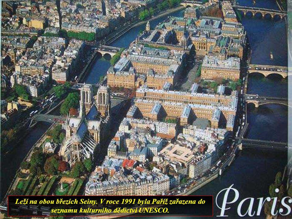 Leží na obou březích Seiny. V roce 1991 byla Paříž zařazena do seznamu kulturního dědictví UNESCO.