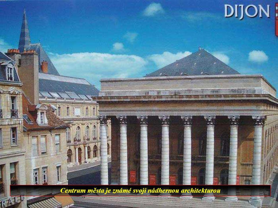Dijon je hlavnímměstem Burgundska.