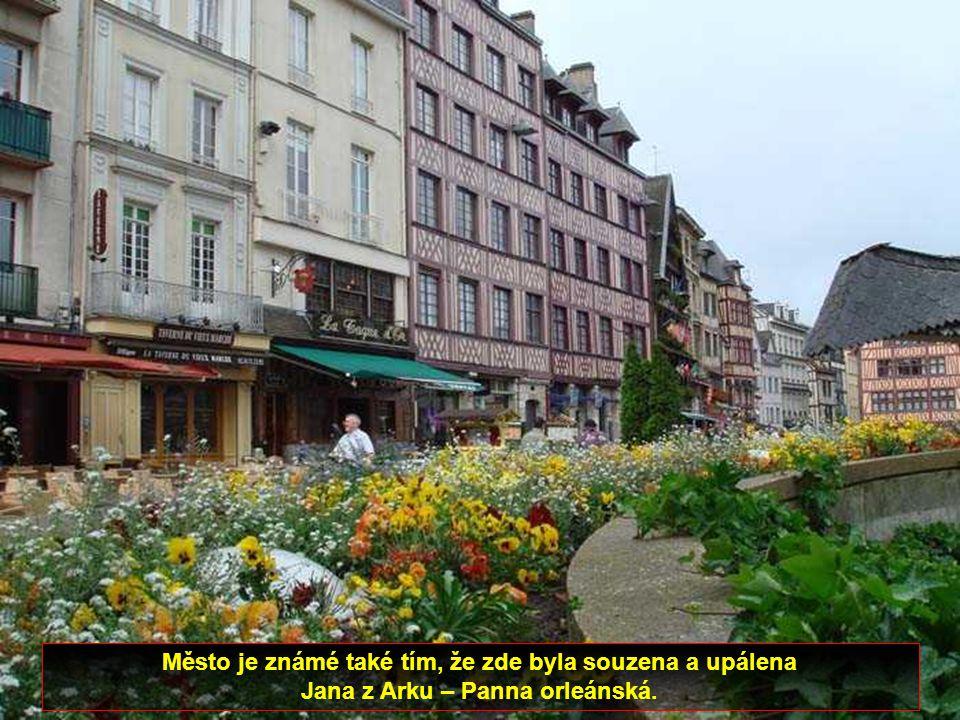 Rouen je jedním z největších a nejkrásnějších měst severní Francie.