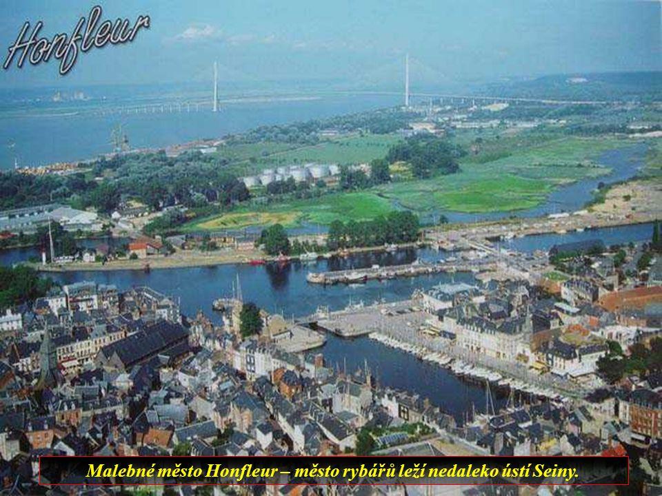 Malebné město Honfleur – město rybářů leží nedaleko ústí Seiny.