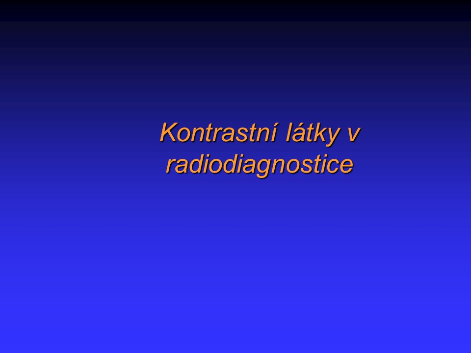 Kontrastní látky v radiodiagnostice
