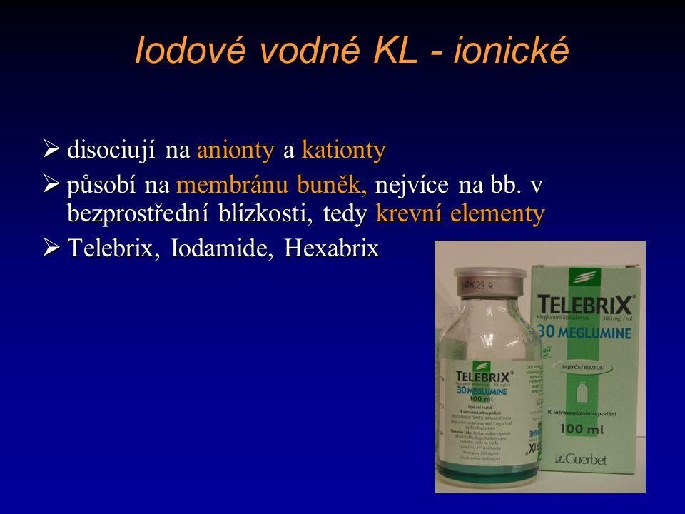 Iodové vodné KL - neionické  skupina COOH je nahrazena neionickým řetězcem, který působí na membránu krevních buněk mnohem méně  výrazně menší riziko alergické reakce  Iomeron 250, 300, …  Ultravist 240, 300, …  Omnipaque, …
