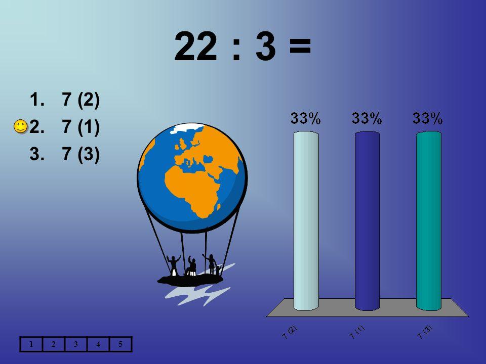 74 : 7 = 1.7 (5) 2.9 (1) 3.10 (4) 12345