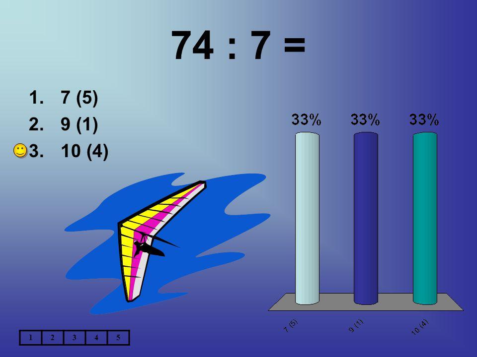 50 : 7 = 1.7 (1) 2.7 (6) 3.5 (5) 12345