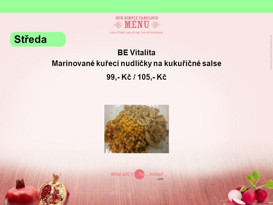 BE Grill Pečené kuřecí paličky s pikantní krustě, zeleninový salát, pikantní dip 99,- Kč / 105,- Kč Středa