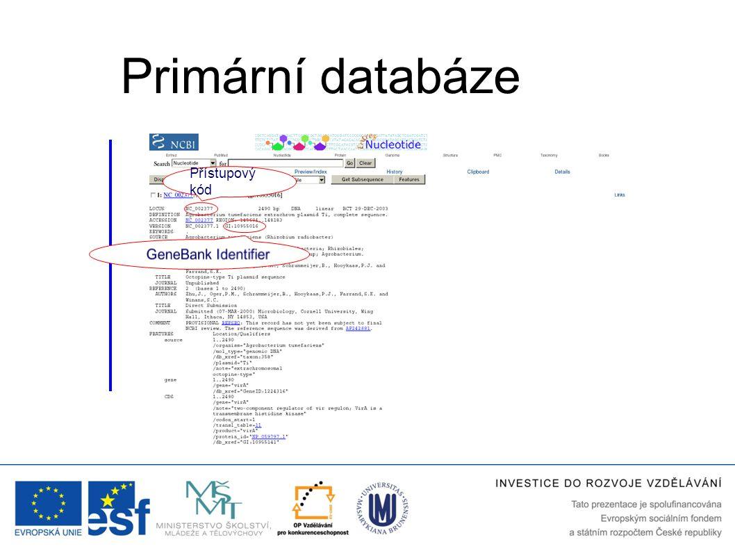 Přístupový kód Primární databáze