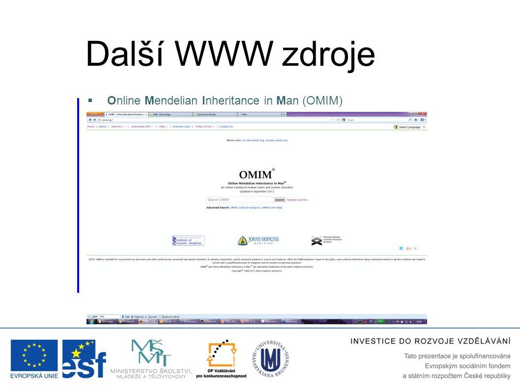  Online Mendelian Inheritance in Man (OMIM) Další WWW zdroje