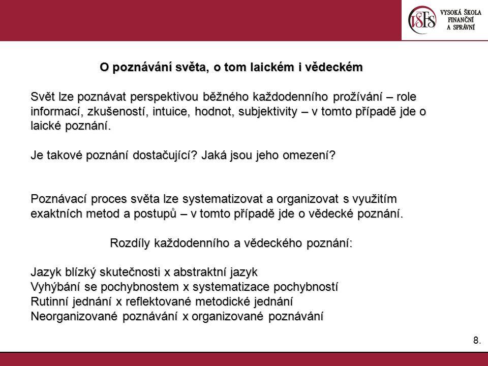 39. Kvantifikace a měření vlastností sociálních jevů