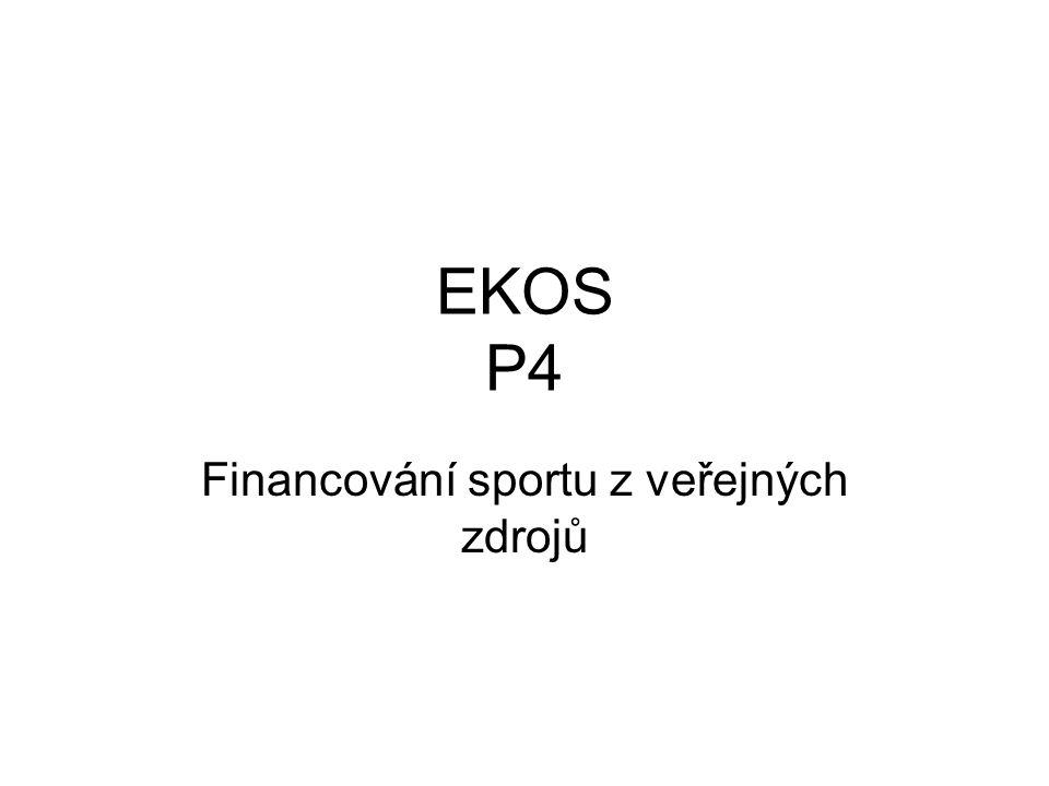 EKOS P4 Financování sportu z veřejných zdrojů