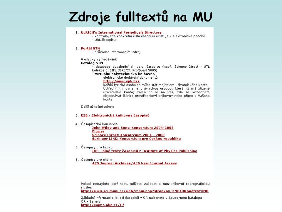 Zdroje fulltextů na MU