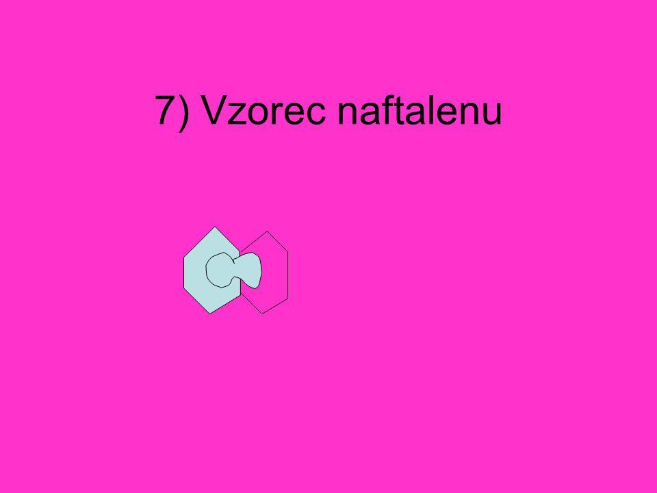 7) Vzorec naftalenu