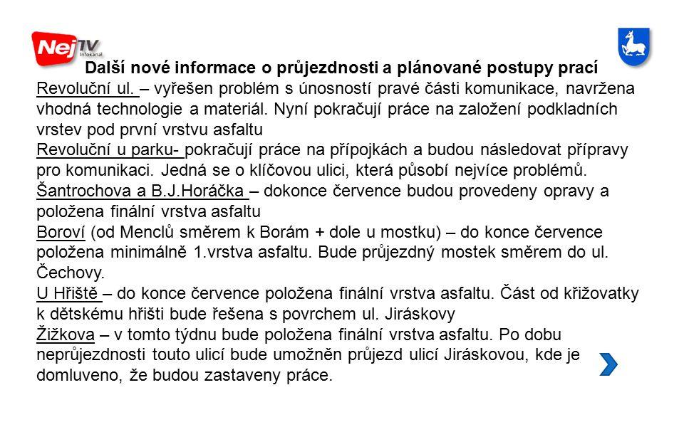 Další nové informace o průjezdnosti a plánované postupy prací Revoluční ul.