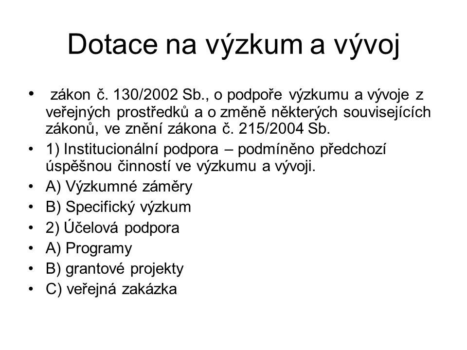 Dotace na výzkum a vývoj zákon č.