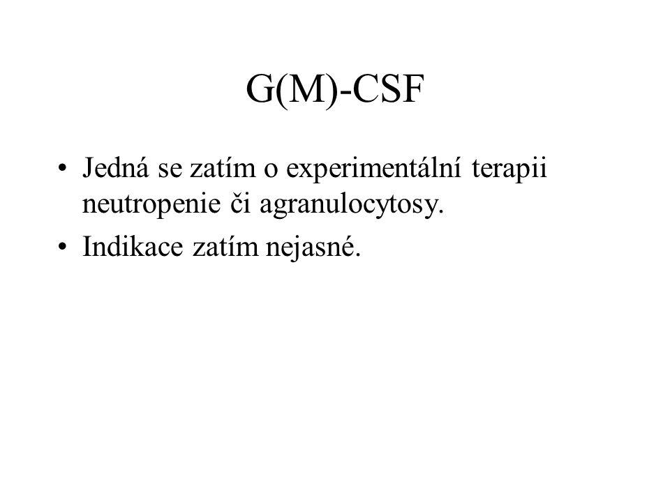 Imunoglobuliny Intravenosně max. 750 mg/kg/dávku možno opakovat 3x vhodné imunoglobuliny obohacené IgM hodnota 5S imunoglobulinů nejistá