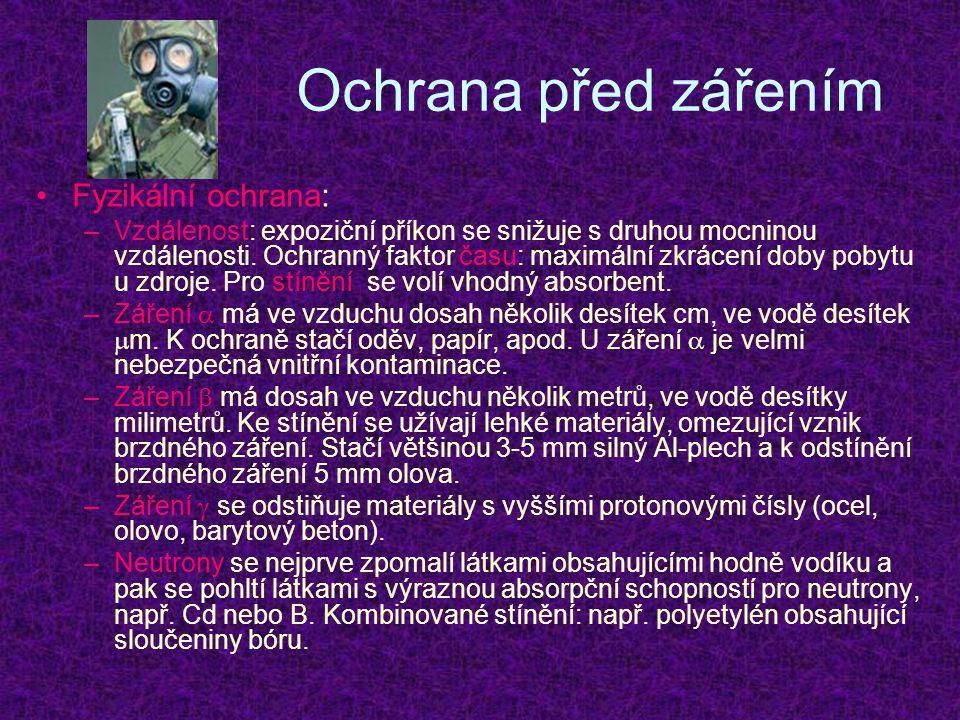Ochrana před zářením Fyzikální ochrana: –Vzdálenost: expoziční příkon se snižuje s druhou mocninou vzdálenosti.
