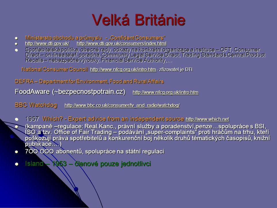 """Velká Británie Ministersto obchodu a průmyslu - """"Confident Consumers"""" Ministersto obchodu a průmyslu - """"Confident Consumers"""" http://www.dti.gov.uk/ ht"""