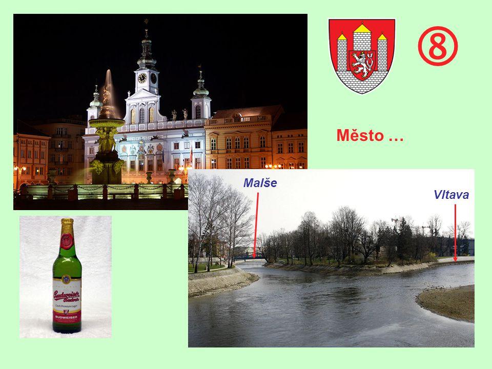  Malše Vltava Město …
