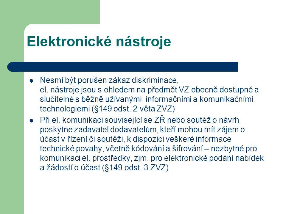 Elektronické nástroje Nesmí být porušen zákaz diskriminace, el.