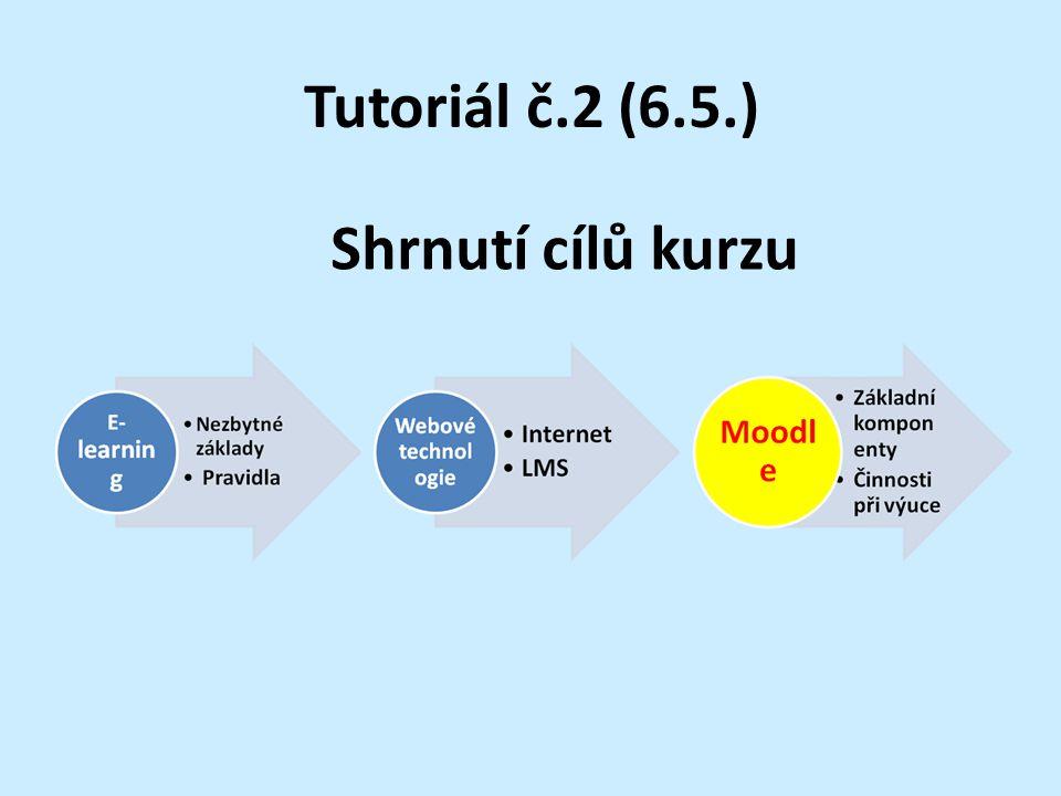Tutoriál č.2 (6.5.) Shrnutí cílů kurzu