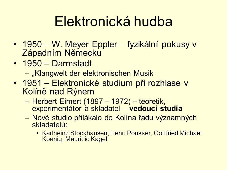 """Elektronická hudba 1950 – W. Meyer Eppler – fyzikální pokusy v Západním Německu 1950 – Darmstadt –""""Klangwelt der elektronischen Musik 1951 – Elektroni"""