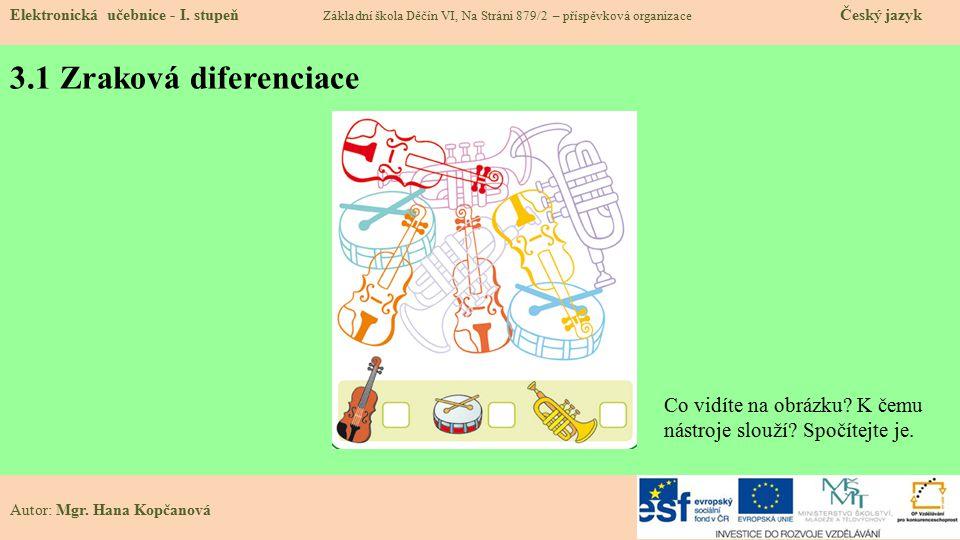 3.1 Zraková diferenciace Elektronická učebnice - I.