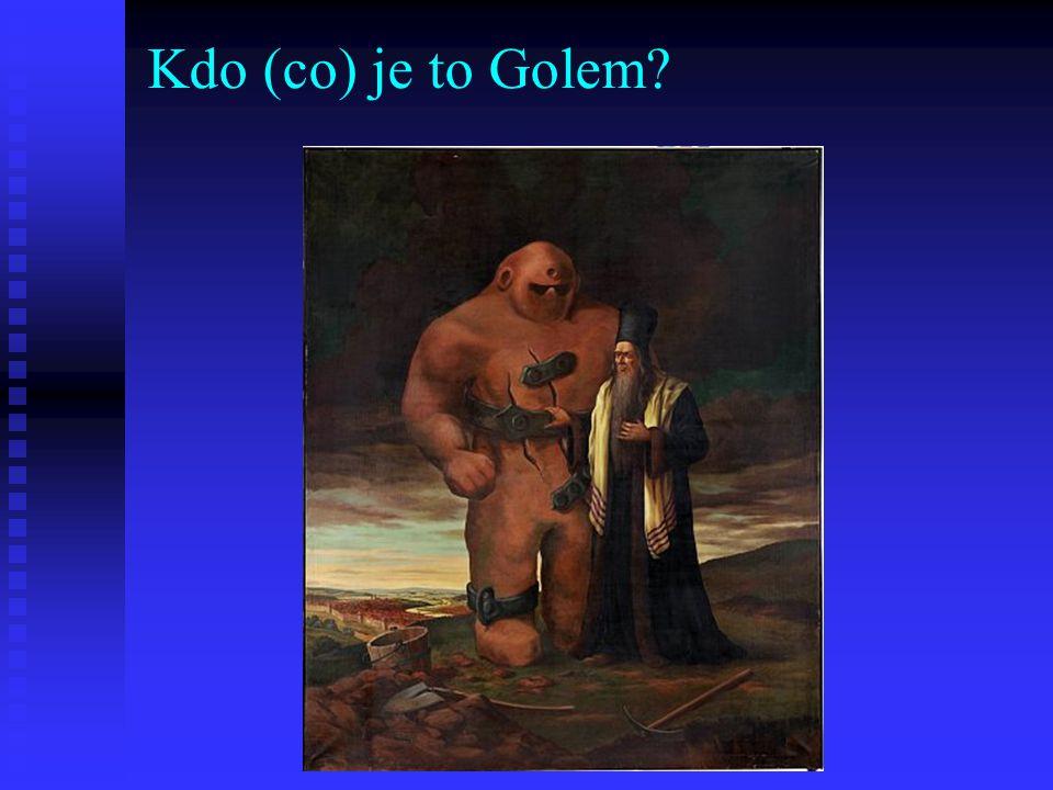 Kdo (co) je to Golem?